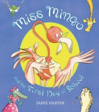 'Miss Mingo and the First Day of School' Book