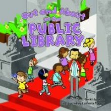 Out and About at the Public Library by Kitty Shea