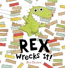 Rex Wrecks It