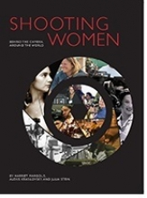 Shooting Women-- Behind the Camera, Around the World
