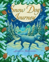 """Snow Dog's Journey"" Book Cover"