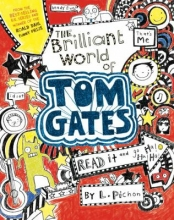 The Brilliant World of Tom Gates by L Pichon