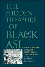 The Hidden Treasure of Black ASL