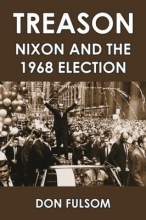 """Treason: Nixon and the 1968 Election"" book cover"