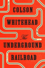 "Book jacket for ""The Underground Railroad"""