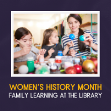 Womens History Month Family Learning