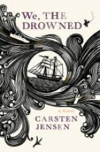 We the Drowned, by Carsten Jensen