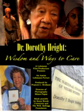 Dr. Dorothy I Height: Wisdom and Ways to Care