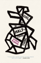 """A girl is a half-formed thing"" by Eimear McBride"