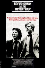 Film poster for All the Presidents Men, showing Robert Redford and Dustin Hoffman as Bob Woodward and Carl Bernstein respectively.
