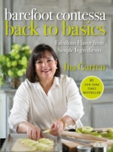 Barefoot Contessa Back to Basics by Ina Garten