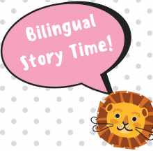Bilingual Story Time graphic with lion