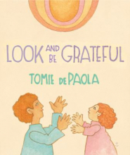 bookcover of Look and be Grateful By Tomie DePaola
