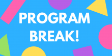 Program Break