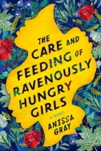 Cover image for The Care and Feeding of Ravenously Hungry Girls
