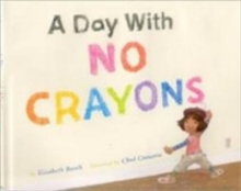 A Day with No Crayons cover art
