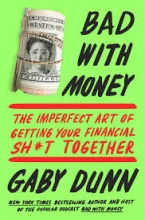 Bad With Money, by Gaby Dunn