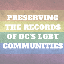 Graphic for Preserving Records of DC's LGBT Communities event