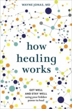 How Healing Works cover