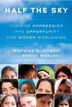 Book cover for Half the sky : turning oppression into opportunity for women worldwide by Nicholas D. Kristof and Sheryl WuDunn.