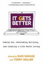 """Book cover for """"It gets better : coming out, overcoming bullying, and creating a life worth living"""" edited by Dan Savage and Terry Miller."""