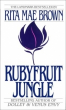 "book cover for ""Rubyfruit Jungle"" by Rita Mae Brown."
