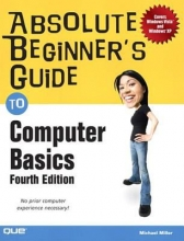 """Book cover for """"Absolute beginner's guide to computer basics [electronic resource]"""" by  Michael Miller."""