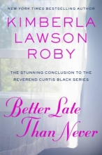 book cover for better late than never