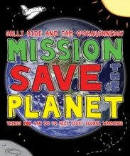 Mission Save the Planet cover. A photo of earth in space with the title superimposed.