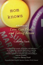 Cover image of Mom Knows: Reflections on Love, Gay Pride, and Taking Action