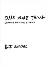 """One More Thing"" by BJ Novak"