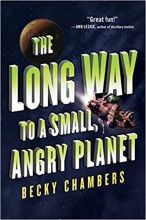 Cover of The Long Way to a Small, Angry Planet