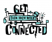 A black and green logo reads, 'Teen Tech Week - Get Connected'