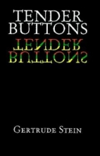 """Tender Buttons"" by Gertrude Stein"