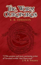 The Worm Ouroboros by Eric Rücker Eddison