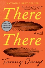 Book cover image of there there, featuring title, author, and image of a feather