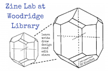 Zine Lab at Woodridge Library