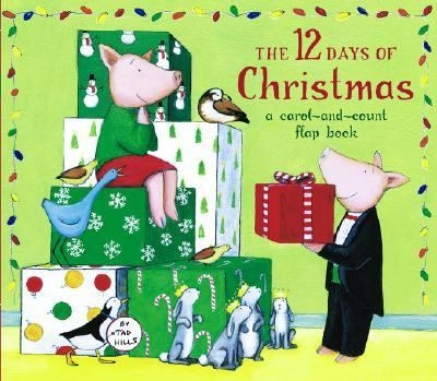 The 12 Days of Christmas: A Carol-and-Count Flap Book