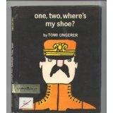 one,two, where's my shoe? by Tomi Ungerer