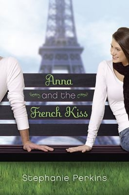 Cover of Anna and the French Kiss by Stephanie Perkins