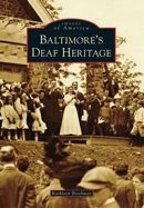 Baltimores Deaf Heritage
