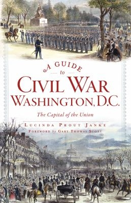 Guide to Civil War Washington cover