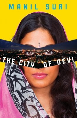 Cover art for the novel City of Devi, by author Manil suri