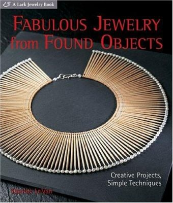 Fabulous jewelry from found objects book cover