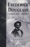 Frederick Douglass: Freedom's Voice