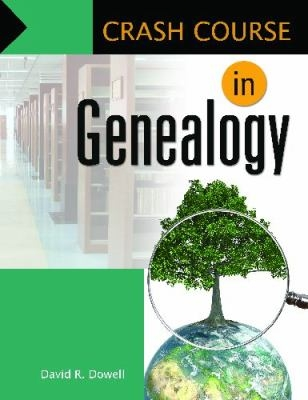 Photo of Crash Course in Genealogy