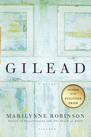 """Image of book cover for """"Gilead"""" by Marilynne Robinson"""