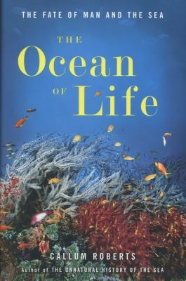 """Book cover """"The Ocean Life"""" by Callum Roberts"""