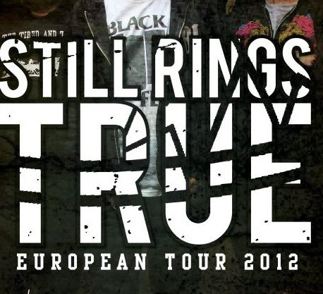 Still Rings True European Tour 2012