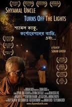 Movie Poster of Shyamal Uncle Turns Off The Lights